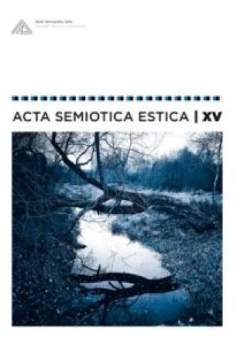 Acta Semiotica Estica XV