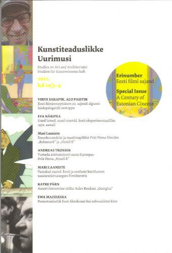 Kunstiteaduslikke Uurimusi 2011, kd 20, nr 3/4 - Erinumber: Eesti filmi sajand (A Century of Estonian Cinema)