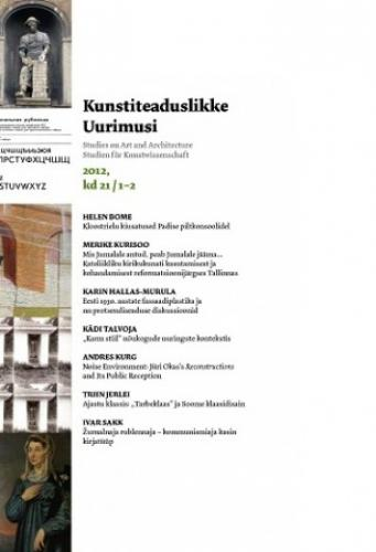 Kunstiteaduslikke Uurimusi - Studies on Art and Architecture 2012/1-2 (21)