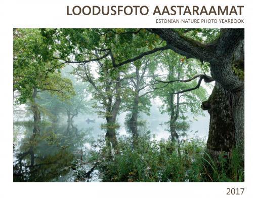 LOODUSFOTO AASTARAAMAT 2017