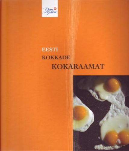 7d571992f47 Eesti kokkade kokaraamat: 26 Eesti peakoka retseptid ja mõtted elust ning  söögitegemisest