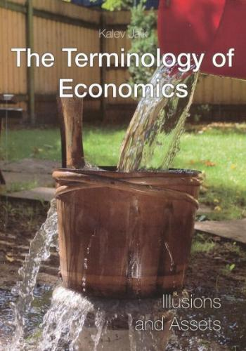 The terminology of economics: illusions and assets