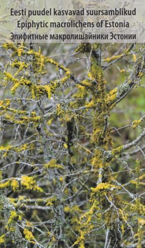 Eesti puudel kasvavad suursamblikud - Epiphytic macrolichens of Estonia