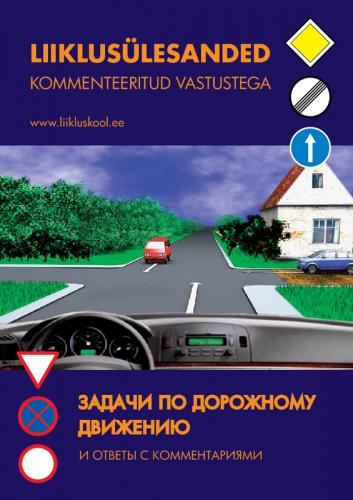 Liiklusülesanded kommenteeritud vastustega