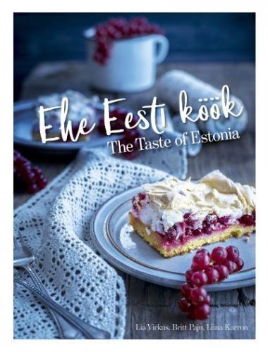 Ehe Eesti köök - The Taste of Estonia