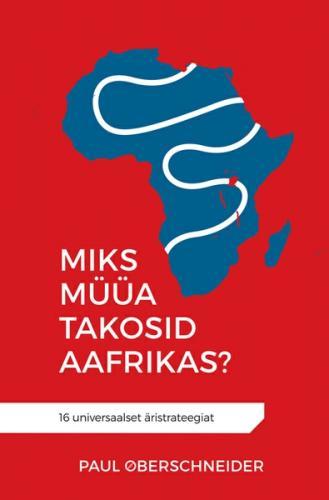 Miks müüa takosid Aafrikas?