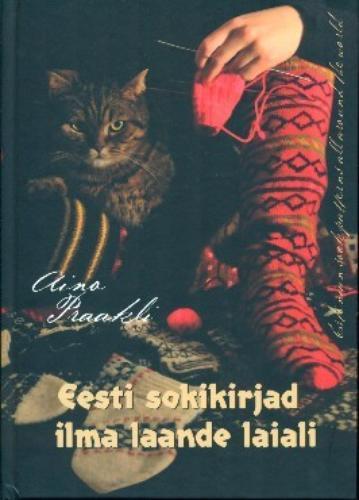 Eesti sokikirjad ilma laande laiali - Estonian sock patterns all around the world
