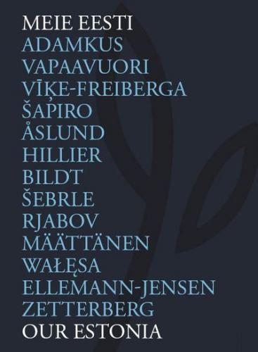 Meie Eesti - Our Estonia