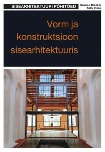 Vorm ja konstruktsioon sisearhitektuuris.