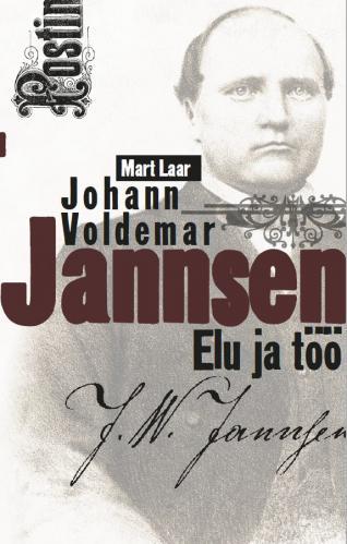 Johann Voldemar Jannsen.: Elu ja töö