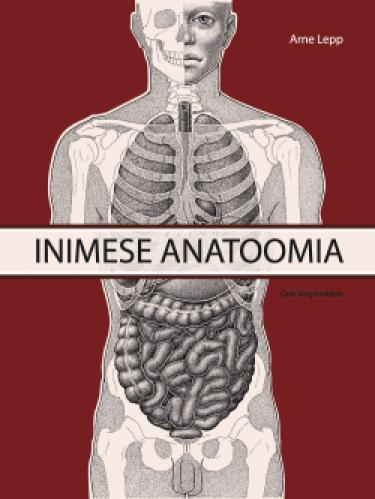 Inimese anatoomia. I osa: liikumisaparaat, siseelundid. Kolmas, täiendatud ja parandatud trükk