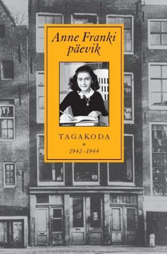 Anne Franki päevik: 12. juuni 1942 - 1. august 1944 : tagakoda