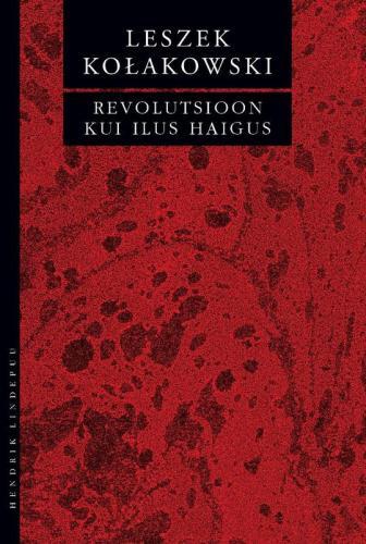 Revolutsioon kui ilus haigus