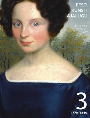 Eesti kunsti ajalugu 3 (1770-1840)