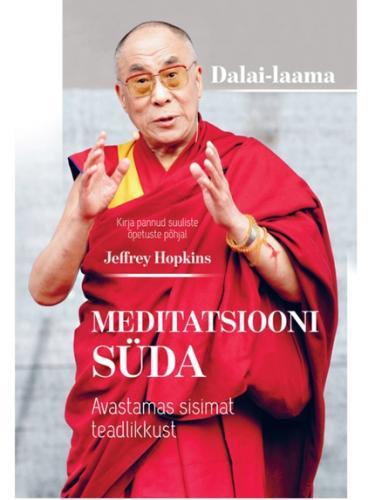 Meditatsiooni süda. Avastamas sisimat teadlikkust