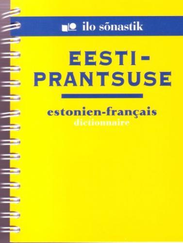Eesti-prantsuse [ sõnastik] - Estonien-fran?ais dictionnaire