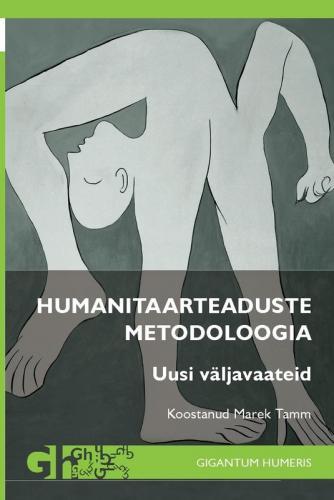 Humanitaarteaduste metodoloogia: Uusi väljavaateid