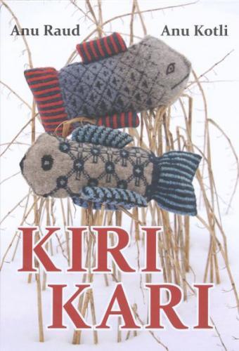Kiri kari: raamat kiriloomadest ja kirilindudest