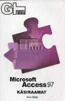 Microsoft Access 97. Käsiraamat