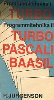 Programmitehnika 1-2. Turbo Pascali baasil