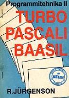 Programmitehnika II. Turbo Pascali baasil