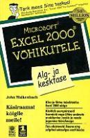 Microsoft Excel 2000 võhikutele: alg- ja kesktase