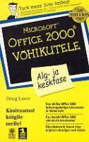 Microsoft Office 2000 võhikutele: alg- ja kesktase