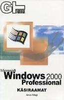 Microsoft Windows 2000 Professional: käsiraamat