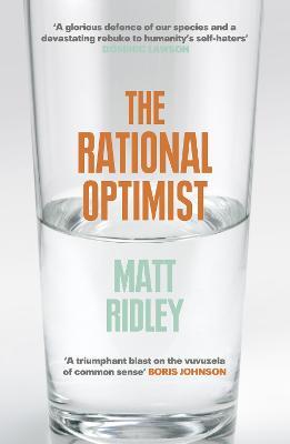 Rational Optimist: How Prosperity Evolves