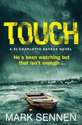 TOUCH: A DI Charlotte Savage Novel