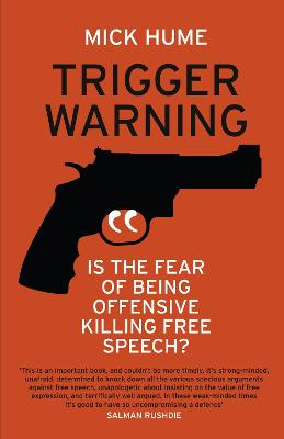 Trigger Warning: Is the Fear of Being Offensive Killing Free Speech?