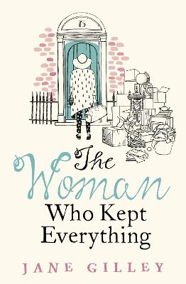 Woman Who Kept Everything: The New, Most Uplifting Feel Good Fiction Book to Get You Through This Winter Digital original