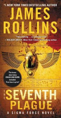 Seventh Plague: A Sigma Force Novel International ed.