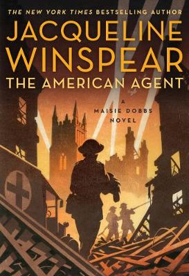 American Agent: A Maisie Dobbs Novel