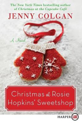 Christmas at Rosie Hopkins' Sweetshop Large type / large print edition