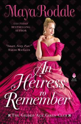 Heiress To Remember: The Gilded Age Girls Club
