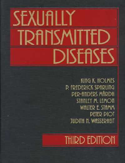 Sexually Transmitted Diseases 3rd Revised edition