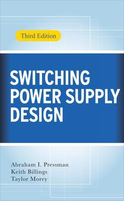 Switching Power Supply Design, 3rd Ed. 3rd edition