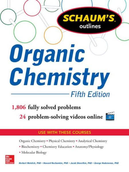 Schaums Outline of Organic Chemistry 5/E (ENHANCED EBOOK): 1,806 Solved Problems + 24 Videos