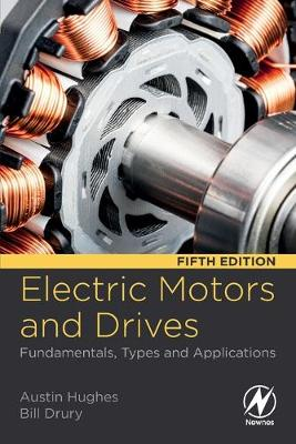 Electric Motors and Drives: Fundamentals, Types and Applications 5th edition