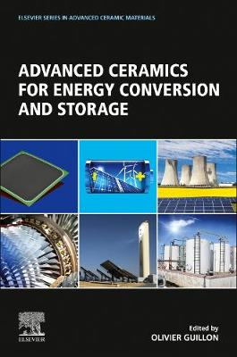 Advanced Ceramics for Energy Conversion and Storage