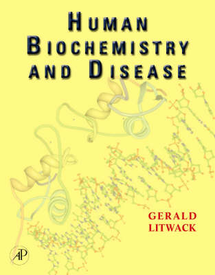 Human Biochemistry and Disease 2nd Revised edition