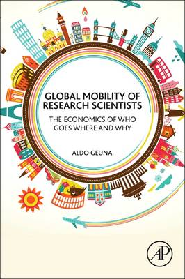 Global Mobility of Research Scientists: The Economics of Who Goes Where and Why