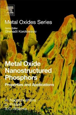Metal Oxide Nanostructured Phosphors: Properties and Applications