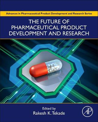 Future of Pharmaceutical Product Development and Research