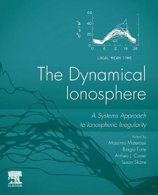 Dynamical Ionosphere: A Systems Approach to Ionospheric Irregularity