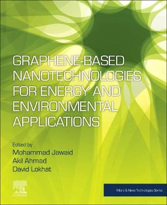 Graphene-based Nanotechnologies for Energy and Environmental Applications