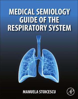 Medical Semiology Guide of the Respiratory System