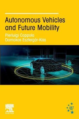 Autonomous Vehicles and Future Mobility