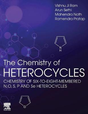 Chemistry of Heterocycles: Chemistry of Six to Eight Membered N,O, S, P and Se Heterocycles